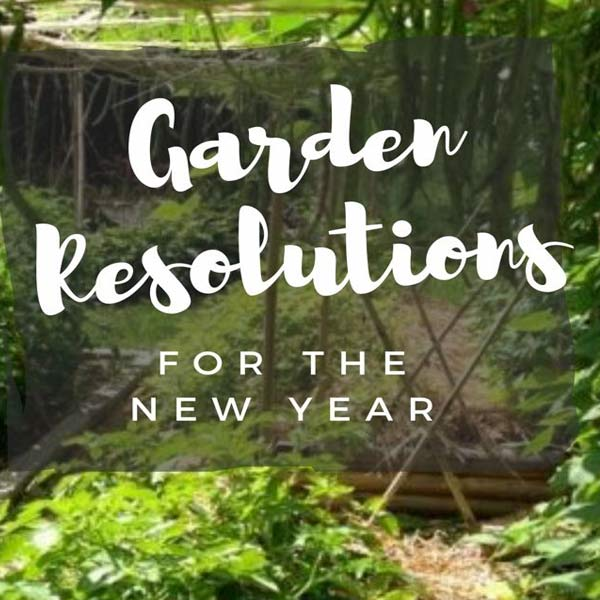 Garden resolutions